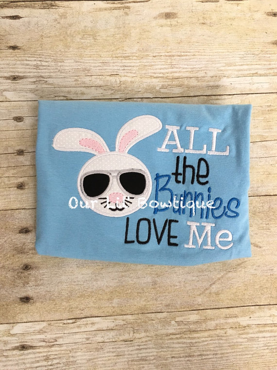 All The Bunnies Love Me - Applique Shirt - Easter - Bunny - Personalized Easter T- Shirt - Boys Easter Shirt - Saying