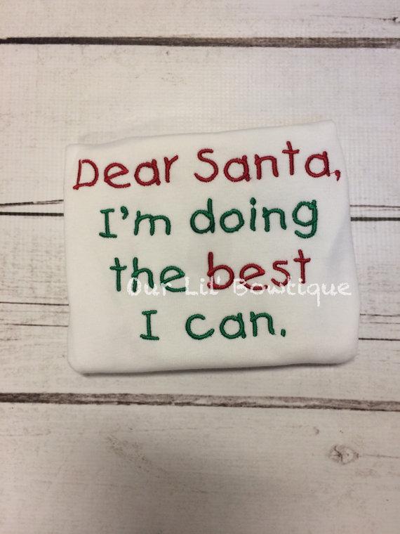 Dear Santa Shirt - Dear Santa I'm Doing The Best I Can - Santa Shirt - Kids Christmas Shirt