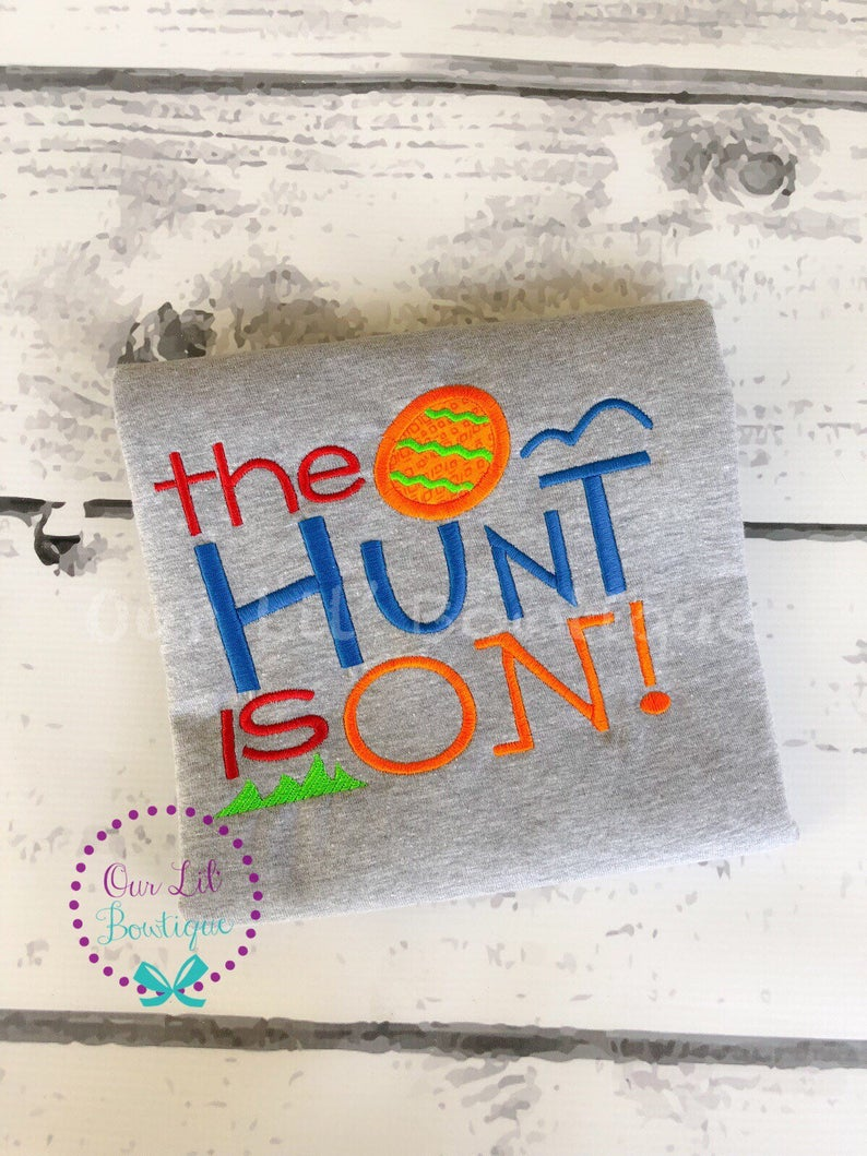 The Hunt Is On - Easter Egg Hunt Shirt