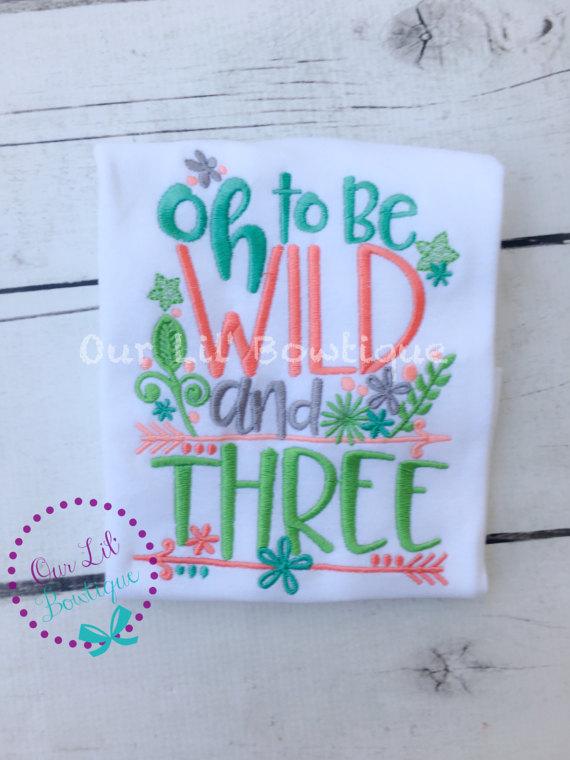 Oh To Be Wild and Three - Wild and Three Birthday Shirt- Personalized Birthday - Personalized - Birthday Shirt - 3rd Birthday Shirt - Dress