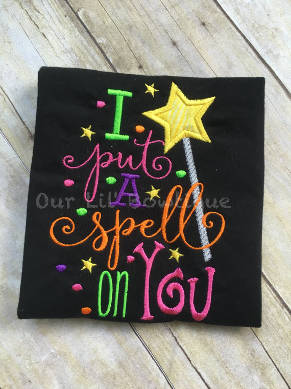 I Put A Spell On You - Halloween Shirt - Girls Halloween Shirt - Witch Shirt - Fun Halloween Shirt - Halloween - Ghouls