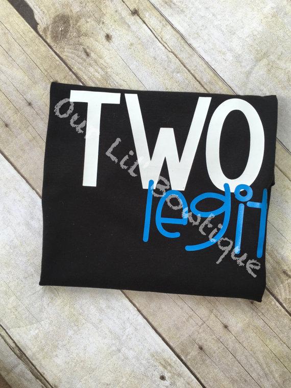 Two Legit Birthday Shirt- Personalized Birthday - Personalized - Birthday Shirt - Birthday - 2nd Birthday - Two Legit Second Birthday Shirt